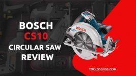 Bosch CS10 Review Circular Saw