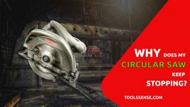 Why-does-my-circular-saw-keep-stopping?