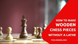 How-to-Make-Wooden-Chess-Pieces-without-a-Lathe